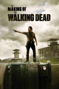 "Affiche du film ""The Making of The Walking Dead"""