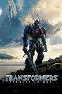 "Affiche du film ""Transformers : The Last Knight"""