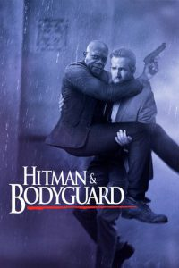 "Affiche du film ""Hitman & Bodyguard"""