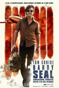 "Affiche du film ""Barry Seal - American Traffic"""