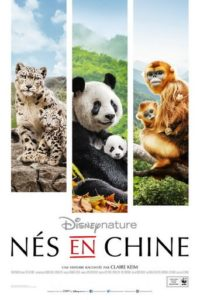 """Affiche du film """"Nés en Chine"""""""