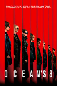 "Affiche du film ""Ocean's 8"""